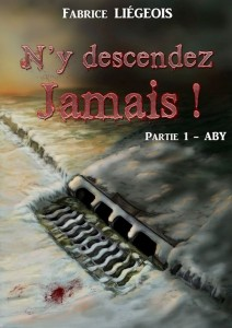 PARTIE 1 ABY N Y DESCENDEZ JAMAIS VERSION LIGHT